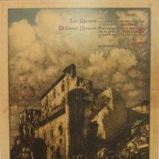 Militaria: ALCÁZAR DE TOLEDO. LITOGRAFÍA. CORONEL MOSCARDÓ. 1936. ENMARCADA. Lote 89226944