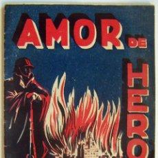 Militaria: AMOR DE HÉROE. Lote 97798595
