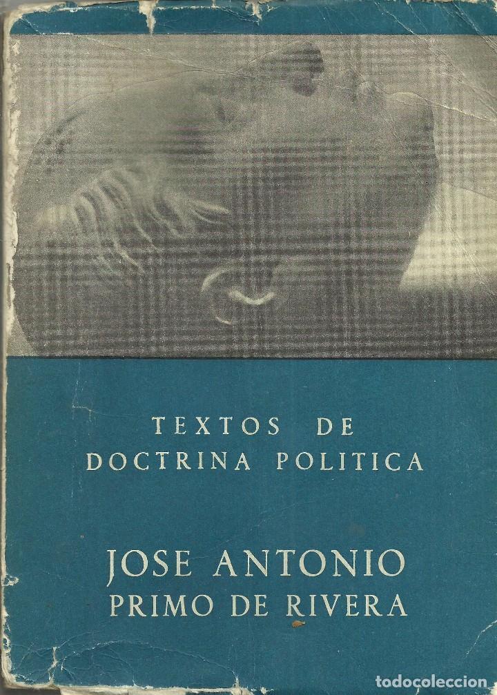 TEXTOS COMPLETOS DE JOSE ANTONIO PRIMO DE RIVERA (Militar - Fotografía Militar - Guerra Civil Española)