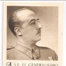 Militaria: TARJETA DE FELICITACIÓN - EL GENERALISIMO NAVIDAD 1938 AÑO NUEVO 1939 III AÑO TRIUNFAL. Lote 114976071
