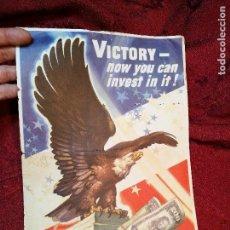 Militaria: WWII U.S VICTORY LOAN PROPAGANDA POSTER CARTEL ESTADOS UNIDOS 1945 ALIADOS 2ª GUERRA MUNDIAL. Lote 126184159
