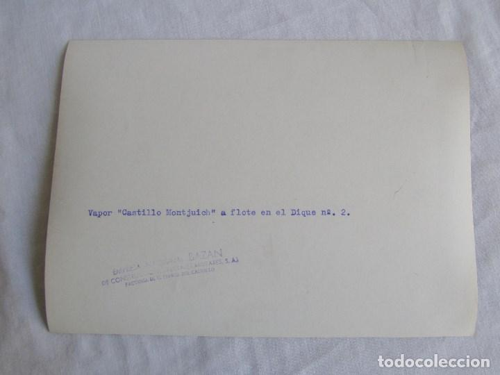 Militaria: Fotografía buque vapor Castillo Montjuich dique nº 2, 10-8-1951, El Ferrol del Caudillo, 22x16 cm - Foto 2 - 139566926