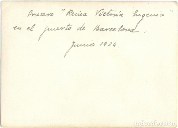 Militaria: MARINA - FOTOGRAFÍA DEL CRUCERO REINA VICTORIA EUGENIA - PUERTO BARCELONA - AÑO 1924 - Foto 2 - 146594578