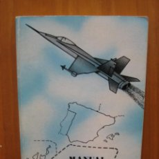 Militaria: MANUAL EJÉRCITO DEL AIRE. MANUAL DEL SOLDADO DE AVIACION. Lote 152629198
