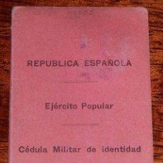 Militaria: CARNET GUERRA CIVIL, REPUBLICA ESPAÑOLA, EJERCITO POPULAR, CEDULA MILITAR DE IDENTIDAD, FECHADO EL 1. Lote 153714614