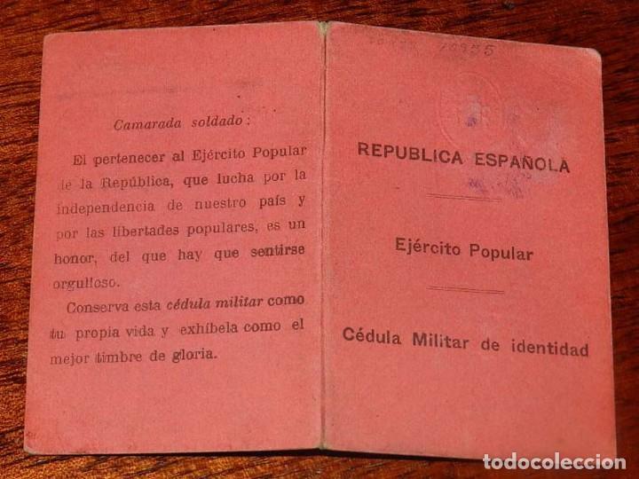 Militaria: CARNET GUERRA CIVIL, REPUBLICA ESPAÑOLA, EJERCITO POPULAR, CEDULA MILITAR DE IDENTIDAD, FECHADO EL 1 - Foto 4 - 153714614