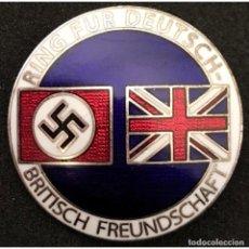 Militaria: INSIGNIA DE LA ALIANZA GERMANO-BRITÁNICA. 3 REICH . NAZI. Lote 154993450