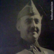 Militaria: FRANCO FRANCISCO FOTOGRAFIA AUTOGRAFO LEER DETENIDAMENTE. Lote 155136118