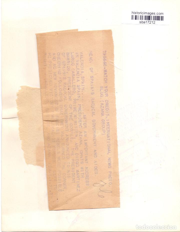 Militaria: PRESIDENTE AZAÑA, LARGO CABALLERO Y MARTINEZ BARRIOS EN VALENCIA 1937 GUERRA CIVIL - Foto 2 - 155443574