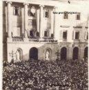 Militaria: RARA FOTO PROCLAMACION II REPUBLICA 14 ABRIL 1931 AYUNTAMIENTO BARCELONA PRE GUERRA CIVIL. Lote 160459214