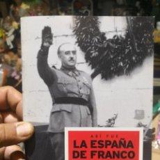 Militaria: ASÍ FUE LA ESPAÑA DE FRANCO - 1 LA FORJA DE UN CAUDILLO. JULIO GIL PECHARROMÁN. . Lote 161843622