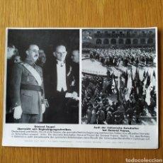Militaria: FOTOGRAFIA PROPAGANDA - 1937 GUERRA CIVIL FRANCO - EMBAJADOR VON FAUPEL ROBERTO CANTALUPO SALAMANCA. Lote 161942602