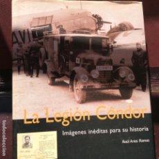 Militaria: LIBRO DE LA LEGIÓN CÓNDOR CON UN MONTÓN DE IMÁGENES DE LA GUERRA , FORMATO GRANDE Y GRUESO .. Lote 171152990