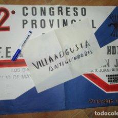 Militaria: CARTEL ANTIGUO 1981 GRANDE FALANGE JONS JOSE ANTONIO ALICANTE 2º CONGRESO PROVINCIAL. Lote 173489980