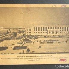 Militaria: INAUGURACIÓN DE LA CIUDAD UNIVERSITARIA DE MADRID POR EL CAUDILLO FRANCO. DESTRUÍDA EN GUERRA CIVIL.. Lote 176013953