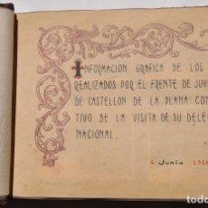 Militaria: CASTELLÓN DE LA PLANA.- ACTOS REALIZADOS POR EL FRENTE DE JUVENTUDES. VISITA DELEGADO NACIONAL.. Lote 177716737