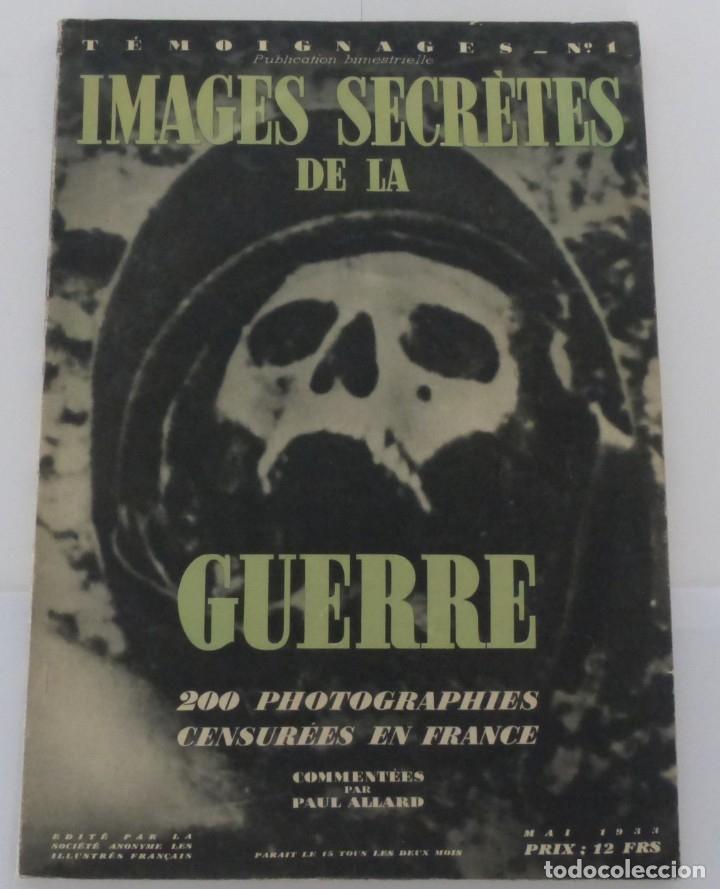 IMAGES SECRÈTRES DE LA GUERRE - 200 PHOTOS - CENSURÉES EN FRANCE - 1933. (Militar - Fotografía Militar - I Guerra Mundial)