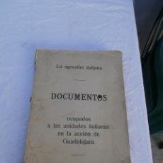 Militaria: LA AGRESION ITALIANA ,DOCUMENTOS,OCUPADOS A LAS UNIDADES ITALIANAS EN LA ACCION DE GUADALAJARA,1937. Lote 181035537