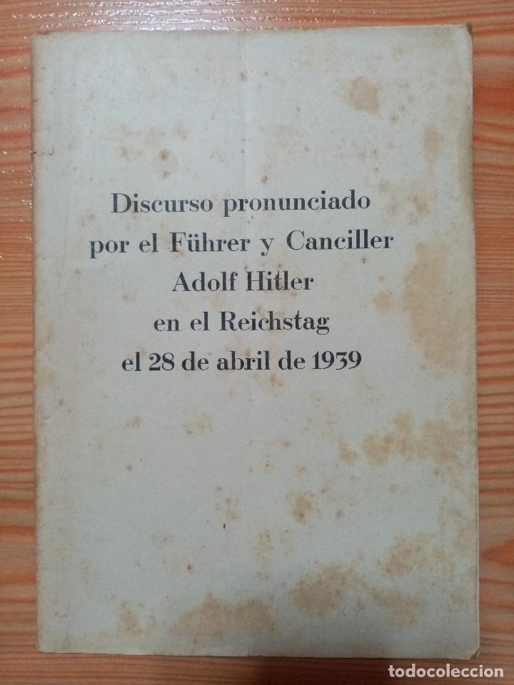 DISCURSO PRONUNCIADO POR EL FUHRER Y CANCILLER ADOLF HITLER EN EL REICHSTAG 1939 (Militar - Fotografía Militar - II Guerra Mundial)