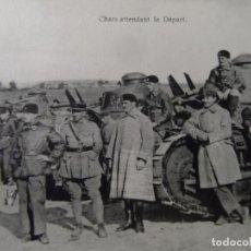 Militaria: CHARS ATTENDANT LE DEPART. CARROS FT-17. REPUBLICA FRANCESA. AÑOS 1917-18. Lote 182427862