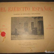Militaria: EL EJERCITO ESPAÑOL CUADERNO Nº 16.16 AUTOTIPIAS. LUIS TASSO IMPRESOR . FOTOGRAFIAS INSTANTANEAS. Lote 182475520