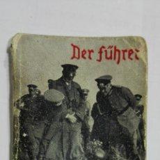 Militaria: DER FUHRER, UND DIE WEHRMACHT, PEQUEÑO LIBRO PROPAGANDA TERCER REICH, AÑOS 30. MEDIDAS 36 X 50 MM. Lote 182786643
