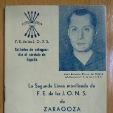 Militaria: LA SEGUNDA LINEA MOVILIZADA DE F.E. DE LAS J.O.N.S. DE ZARAGOZA. (2ª EDICIÓN), CON PUBLICIDAD... Lote 194638138