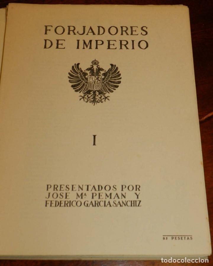 Militaria: FORJADORES DE IMPERIO. Presentados por José M.ª Pemán y Federico García Sanchiz. - JALON, Angel. COM - Foto 2 - 195367272