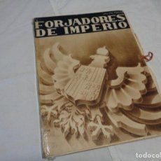 Militaria: FORJADORES DEL IMPERIO GUERRA CIVIL ESPAÑOLA. Lote 195636960