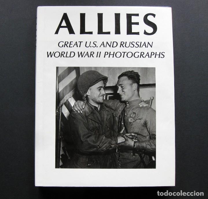 ALLIES. GREAT U.S. AND RUSSIAN WORLD WAR II PHOTOGRAPHS (Militar - Fotografía Militar - II Guerra Mundial)