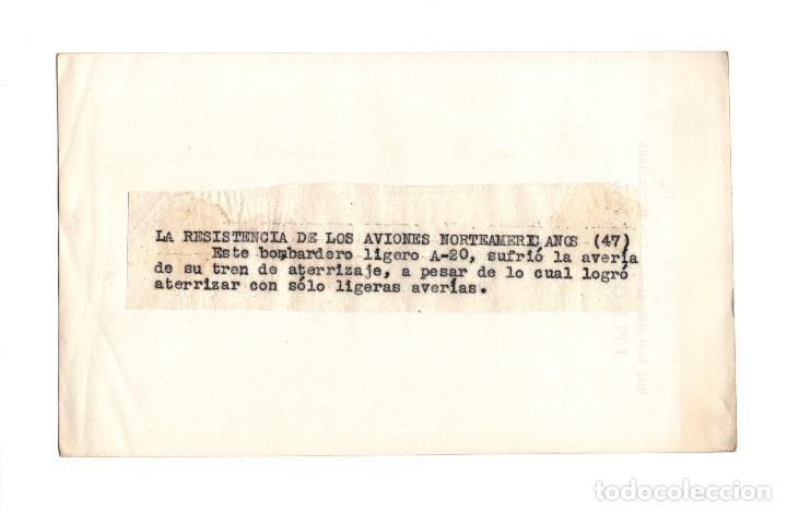 Militaria: AVIACIÓN.- LA RESISTENCIA DE LOS AVIONES. BOMBARDERO LIGERO A-20, AVERÍA EN TREN DE ATERRIZAJE.18X11 - Foto 2 - 210762326