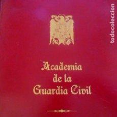 Militaria: ACADEMIA DE LA GUARDIA CIVIL 4ª PROMOCIÓN LIBRO CON ORLAS E IMAGENES. Lote 211471554