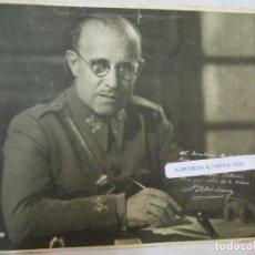 Militaria: FOTO LAMINA DEDICADA POR GENERAL FRANQUISTA ' CONDE FRANCISCO GOMEZ JORDANA ' 1939 + INFO. Lote 222693236