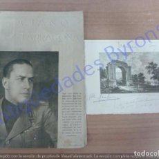 Militaria: CONDE CIANO Y SERRANO SUÑER. TARRAGONA. JULIO DE 1939. GRABADO CON VARIAS FIRMAS. Lote 225117845