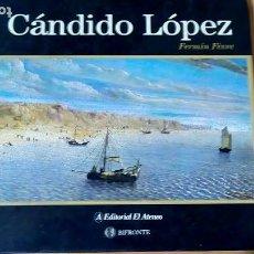 Militaria: CANDIDO LOPEZ PINTOR Y SOLDADO DE LA GUERRA DEL PARAGUAY 1865 LIBRO DE LUJO 20 CM X 20 CM. Lote 228071615
