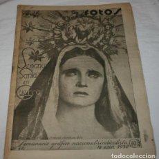 Militaria: REVISTA ANTIGUA, FOTOS Nº 60 16 ABRIL 1938, SEMANA SANTA EN GUERRA, GUERRA CIVIL ESPAÑOLA. Lote 235377470