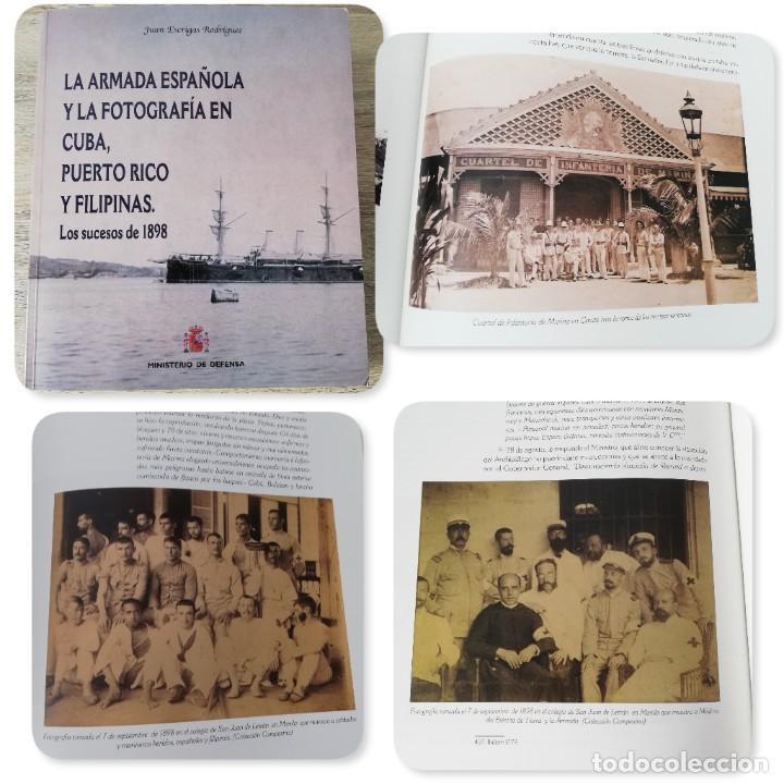 LA ARMADA ESPAÑOLA Y LA FOTOGRAFÍA EN CUBA, PUERTO RICO Y FILIPINAS. LOS SUCESOS DE 1898. ESCRITO P (Militar - Fotografía Militar - Otros)