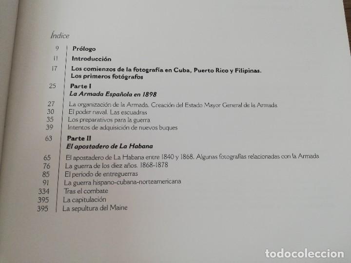 Militaria: La Armada española y la fotografía en Cuba, Puerto Rico y Filipinas. Los sucesos de 1898. Escrito p - Foto 3 - 246030245
