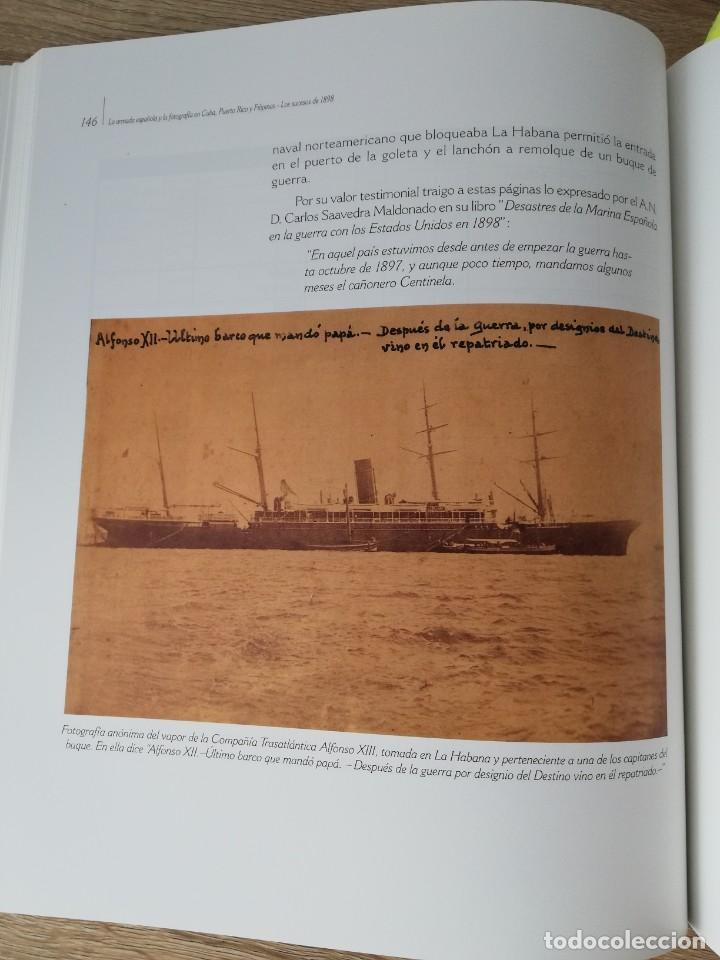 Militaria: La Armada española y la fotografía en Cuba, Puerto Rico y Filipinas. Los sucesos de 1898. Escrito p - Foto 10 - 246030245