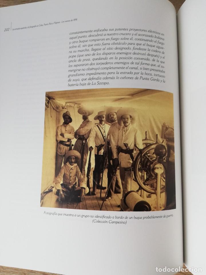 Militaria: La Armada española y la fotografía en Cuba, Puerto Rico y Filipinas. Los sucesos de 1898. Escrito p - Foto 11 - 246030245