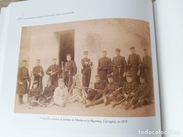 Militaria: La Armada española y la fotografía en Cuba, Puerto Rico y Filipinas. Los sucesos de 1898. Escrito p - Foto 12 - 246030245