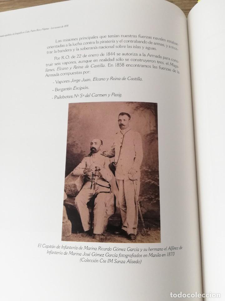 Militaria: La Armada española y la fotografía en Cuba, Puerto Rico y Filipinas. Los sucesos de 1898. Escrito p - Foto 14 - 246030245