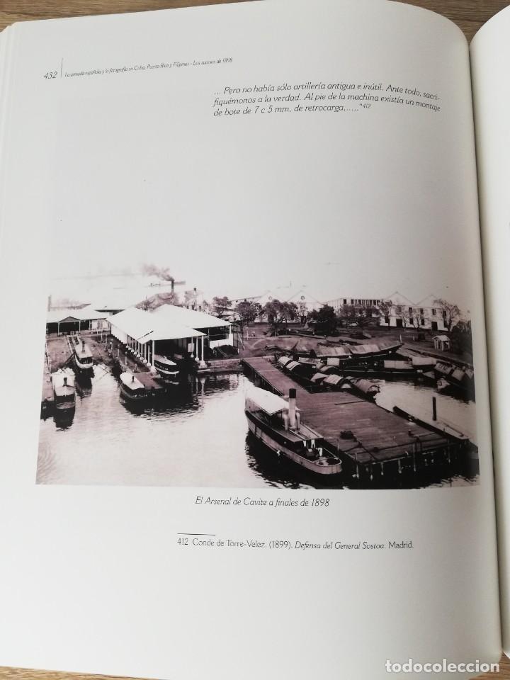 Militaria: La Armada española y la fotografía en Cuba, Puerto Rico y Filipinas. Los sucesos de 1898. Escrito p - Foto 17 - 246030245