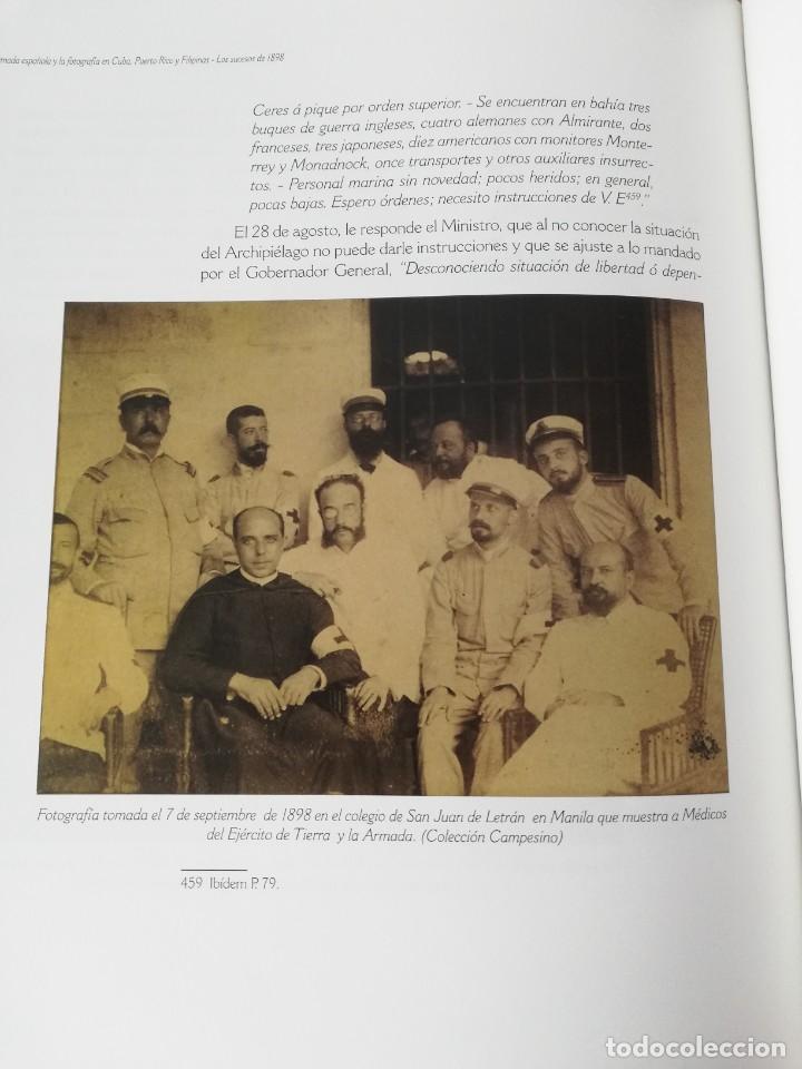 Militaria: La Armada española y la fotografía en Cuba, Puerto Rico y Filipinas. Los sucesos de 1898. Escrito p - Foto 23 - 246030245