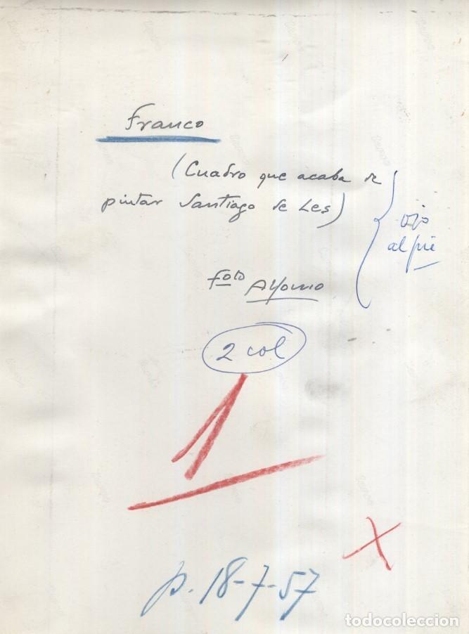 Militaria: EL CAUDILLO 18/07/1957.CUADRO DEL PINTOR SANTIAGO DE LES. FOTOGRAFIA DEL FOTOGRAFO ALFONSO 23 X 17CM - Foto 2 - 246040015