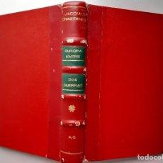 Militaria: EUROPA ENTRE DOS GUERRAS 1919 1939 JACQUES CHASTENET 1 EDICION 1945. Lote 254280390