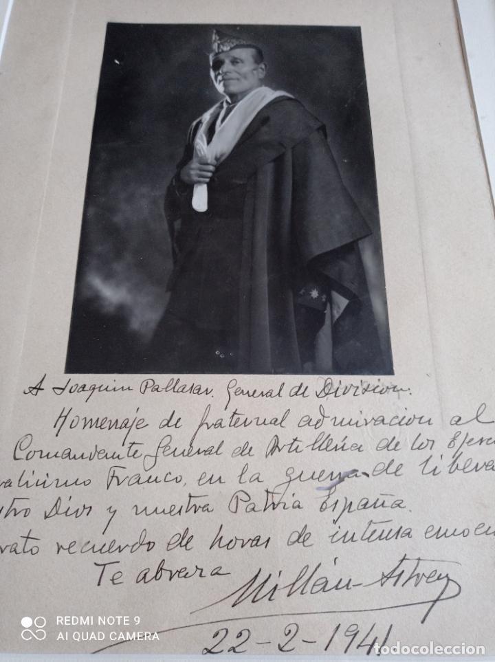 MILLAN ASTRAY AL GENERAL JOAQUÍN GARCIA PALLASAR, DEDICATORIA FIRMADA DE SU PUÑO Y LETRA, AÑO 1941. (Militar - Fotografía Militar - Otros)