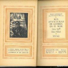 Militaria: LAUTERBACH, JULIUS: MIS AVENTURAS DE GUERRA EN EL MAR 1914-1918.. Lote 295715923
