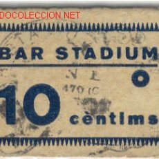 Militaria: (GUERRA CIVIL)VALE 10 CTS.BAR STADIUM. Lote 1967922