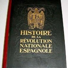 Militaria: HISTOIRE DE LA REVOLUTION NATIONALE ESPAGNOLE - SOCIETE INTERNATIONALE D'EDITIONS ET DE PUBLICITE P. Lote 27136223
